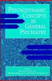 Psychodynamic Concepts in General Psychiatry 9780880485364