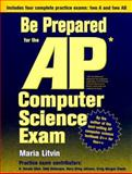 Be Prepared for the AP Computer Science Exam 9780965485364