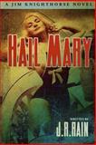 Hail Mary, J. R. Rain, 1304335364