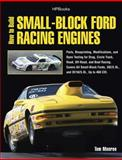 How to Build Small-Block Ford Racing Engines HP1536, Tom Monroe, 1557885362