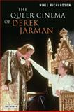 Queer Cinema of Derek Jarman : Critical and Cultural Readings, Richardson, Niall, 1845115368