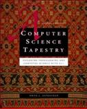 A Computer Science Tapestry : Exploring Computer Science with C++, Astrachan, Owen, 0072465360