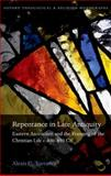 Repentance in Late Antiquity : Eastern Asceticism and the Framing of the Christian Life C. 400-650 CE, Torrance, Alexis C., 0199665362