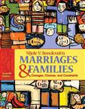 Marriages and Families : Changes, Choices and Constraints, Benokraitis, Nijole V., 0205735363