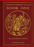 American Cardinal Readers Book One, Edith M. McLaughlin, Adrian T. Curtis, Edith M. McLaughlin, Adrian T. Curtis, 0911845364