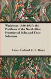 Waziristan 1936-1937, C. E. Bruce, 1406775363