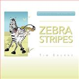 Zebra Stripes, Tim Eburne, 1469145367