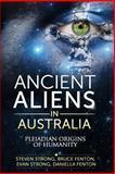 Ancient Aliens in Australia, Bruce Fenton and Daniella Cardenas, 149236536X