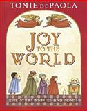 Joy to the World, Tomie dePaola, 0399255362