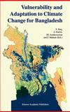 Vulnerability and Adaptation to Climate Change for Bangladesh 9780792355366