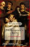 Shakespeare's Boys : A Cultural History, Knowles, Katie, 113700536X