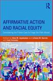 Affirmative Action and Racial Equity : Considering the Fisher Case to Forge the Path Ahead, , 1138785369