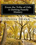 From the Tribe of Odo a Oetting Family History, Donna Jordan, 1460985362