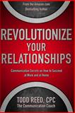 Revolutionize Your Relationships, Todd Reed, 1492975362