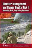 Disaster Management and Human Health Risk II : Reducing Risk, Improving Outcomes, C. A. Brebbia, A. J. Kassab, E. Divo, 1845645367