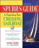 Spurr's Guide to Upgrading Your Cruising Sailboat, Daniel Spurr, 0071455361