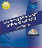 Learning Microsoft Word 2007 Test Binder, Weixel, Suzanne, 0135045363