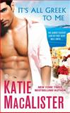 It's All Greek to Me, Katie MacAlister, 0451235363