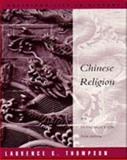 Chinese Religion : An Introduction, Thompson, Laurence G., 0534255361