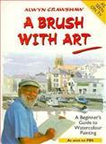 Brush with Art, Alwyn Crawshaw, 0891345361