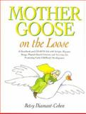 Mother Goose on the Loose, Diamant-Cohen, Betsy, 1555705367