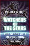 Watchers of the Stars : The Story of a Revolution, Moore, Patrick, 1904275362
