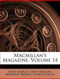 MacMillan's Magazine, John Morley and David Masson, 1146825366