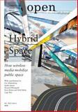Open: Hybrid Space, Howard Rheingold, 9056625365