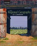 The Regional Geography of Canada, Bone, Robert M., 0195425367