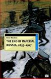 The End of Imperial Russia, 1855-1917, Waldron, Peter, 0312165366