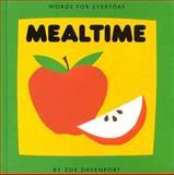 Mealtime, Zoe Davenport, 0395715369