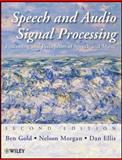 Speech and Audio Signal Processing : Processing and Perception of Speech and Music, Gold, Ben and Morgan, Nelson, 0470195363