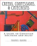Creeds, Confessions, and Catechisms, Thomas Adamo, 1481815369
