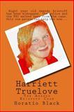 Harriett Truelove, Horatio Black, 1497445361