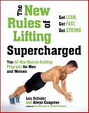 The New Rules of Lifting Supercharged, Lou Schuler and Alwyn Cosgrove, 1583335366