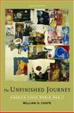The Unfinished Journey : America since World War II, Chafe, William H., 0195315375