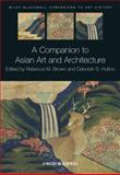 A Companion to Asian Art and Architecture, , 1405185376