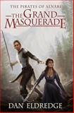 The Grand Masquerade, Dan Eldredge, 1500365378