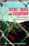 Secret Trials and Executions, Barbara Olshansky, 1583225374