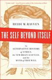 The Self Beyond Itself, Heidi M. Ravven, 1595585370