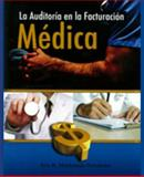 La Auditoria en la Facturacion Medica, Eric R., Maldonado Fernandez, 1935145371