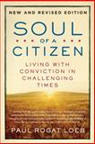 Soul of a Citizen, Paul Rogat Loeb, 0312595379