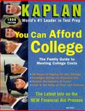 You Can Afford College, Kaplan Educational Center Staff and Bart Astor, 0385315376