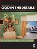God in the Details : American Religion in Popular Culture, , 0415485371