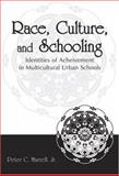 Race, Culture, and Schooling, Murrell,  Peter, Jr., 0805855378