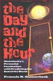 The Day and the Hour, Francis Gumerlock, 0915815370