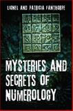 Mysteries and Secrets of Numerology, Lionel Fanthorpe and Patricia Fanthorpe, 1459705378