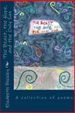 The Beast, the Hope, and the Only Sun, Elizabeth Buckley, 1484075374