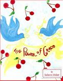The Power of Grace, Rebecca Weber, 1496025377
