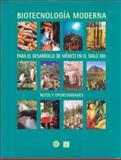 Biotecnología Moderna para el Desarrollo de México en el Siglo 9789681665371